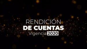 Audiencia Pública Rendición de Cuentas Vigencia 2020
